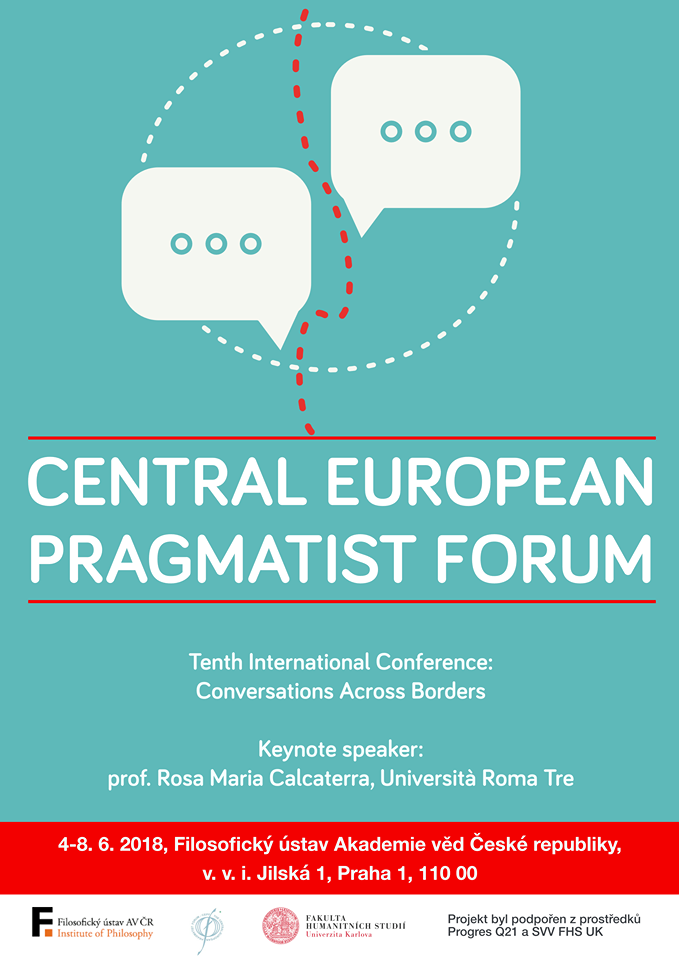 Central European Pragmatist Forum - Tenth International Conference - Conversations Across Borders